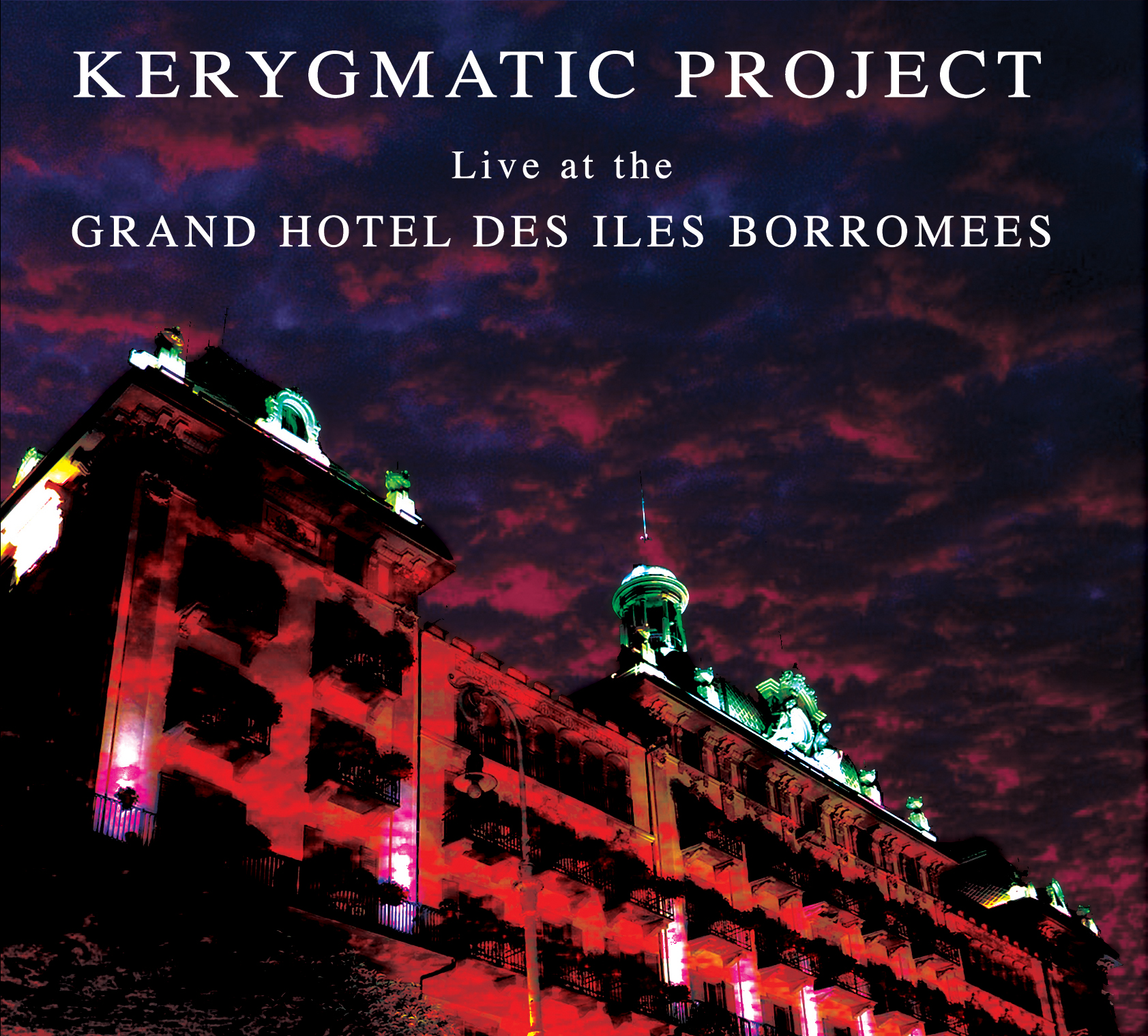 Kerygmatic Project - Live at the Grand Hotel des Iles Borromées